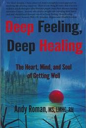 Deep Feeling, Deep Healing