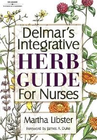 Delmar's Integrative Herb Guide for Nurses