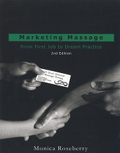 Marketing Massage - From First Job to Dream Practice