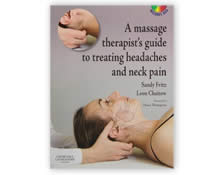 A Massage Therapists Guide To Treating Headaches and Neck Pain